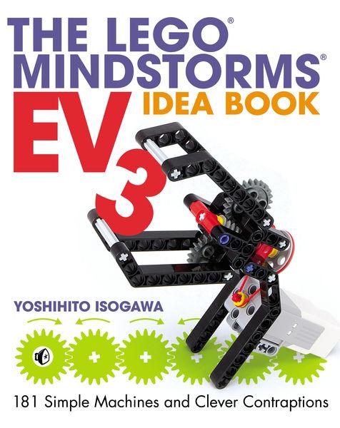 The LEGO MINDSTORMS EV3 Idea Book