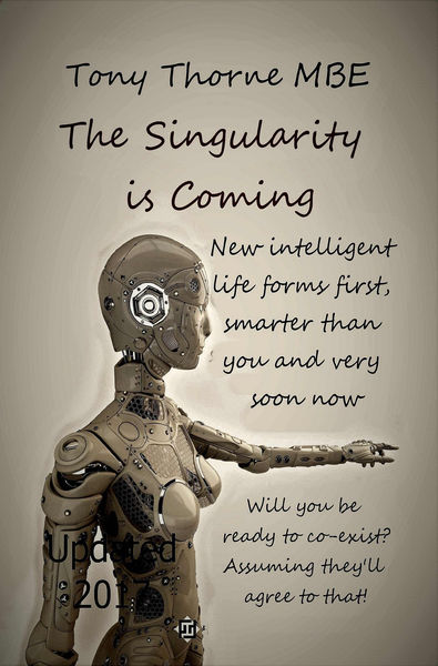 The Singularity Is Coming: The Artificial Intellig...