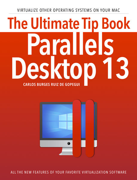 The ultimate tip book Parallels Desktop 13
