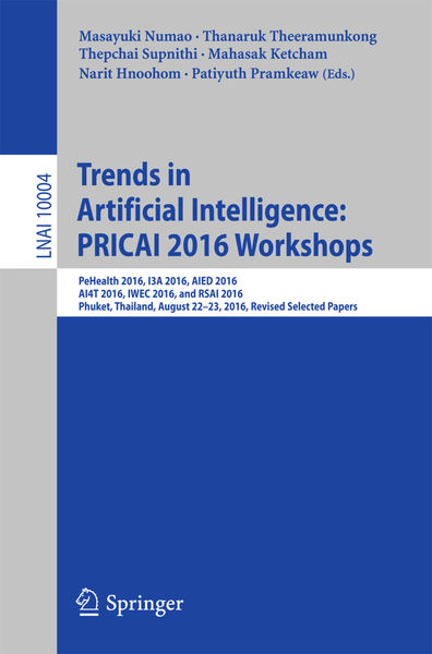 Trends in Artificial Intelligence: PRICAI 2016 Wor...