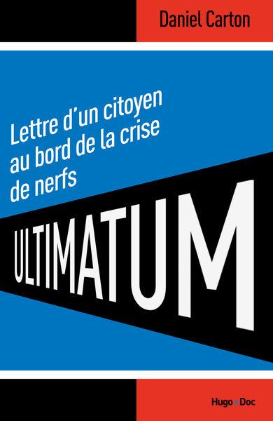 Ultimatum Lettre d'un citoyen au bord de la crise ...