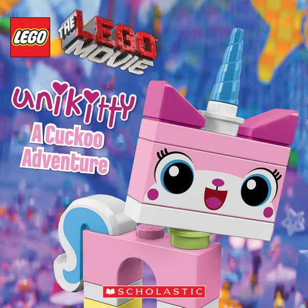 Unikitty: A Cuckoo Adventure (LEGO: The LEGO Movie...