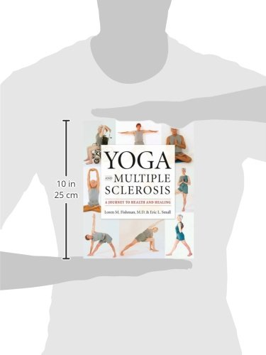 Yoga and Multiple Sclerosis: A Journey to Health and Healing