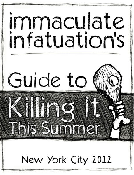 Immaculate Infatuation's Guide to Killing It This ...