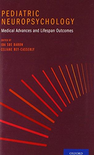 Pediatric Neuropsychology: Medical Advances and Lifespan Outcomes