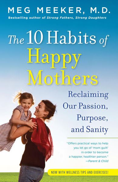 The 10 Habits of Happy Mothers