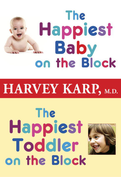 The Happiest Baby on the Block and The Happiest To...