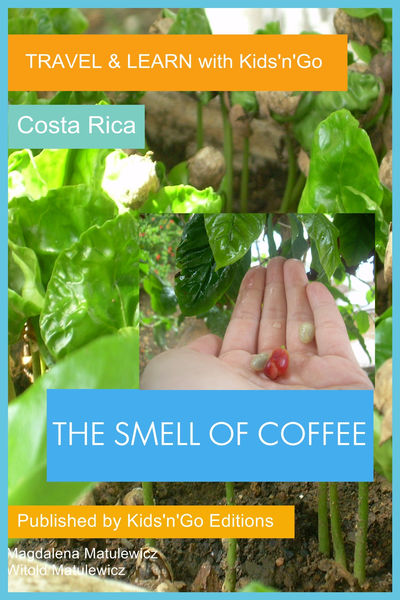The Smell of Coffee: Costa Rica