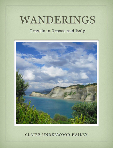 Wanderings: Travels In Greece and Italy