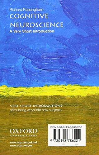 Cognitive Neuroscience: A Very Short Introduction (Very Short Introductions)