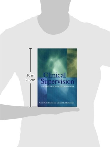 Clinical Supervision: A Competency-Based Approach