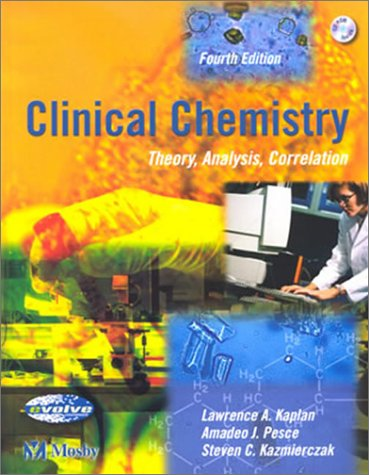 Clinical Chemistry: Theory, Analysis, Correlation
