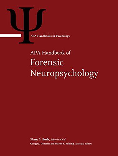 APA Handbook of Forensic Neuropsychology (APA Handbooks in Psychology®)