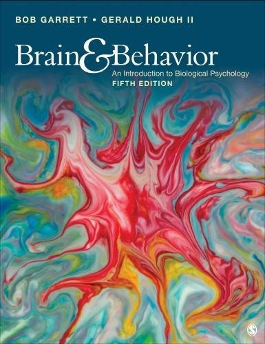 Brain & Behavior: An Introduction to Behavioral Neuroscience