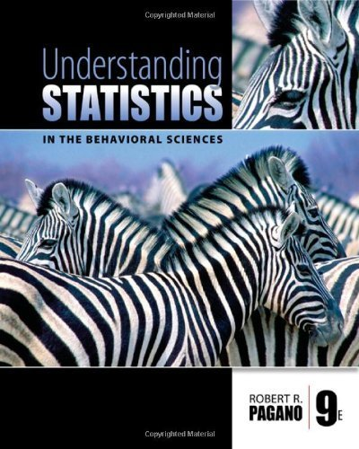 By Robert R. Pagano Understanding Statistics in the Behavioral Sciences (9th Edition)