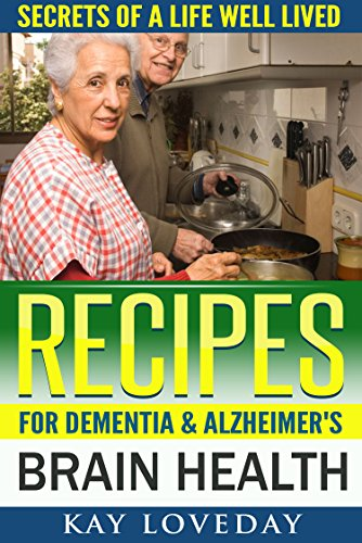 DEMENTIA ALZHEIMERS COOKBOOK: Recipes For Brain Health Longevity & Nutrition (SPECIAL DIET)