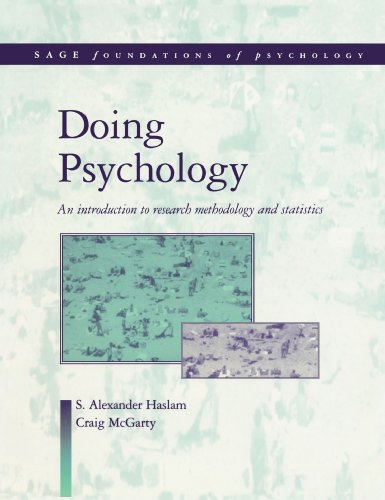 Doing Psychology: An Introduction to Research Methodology and Statistics (SAGE Foundations of Psychology series)