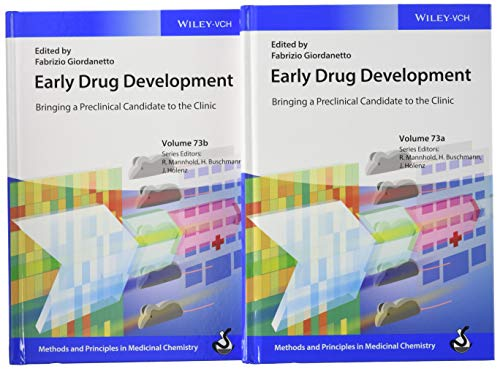 Early Drug Development, 2 Volume Set: Bringing a Preclinical Candidate to the Clinic (Methods and Principles in Medicinal Chemistry)