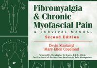 Fibromyalgia and Chronic Myofascial Pain: A Survival Manual (2nd Edition)