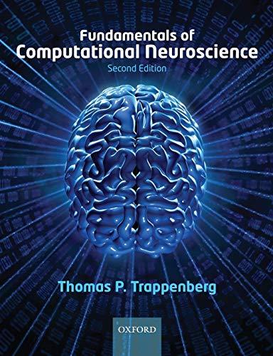Fundamentals of Computational Neuroscience