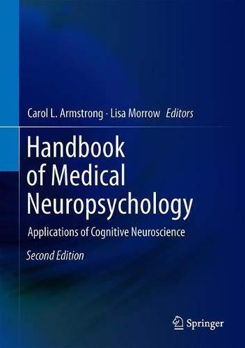 Handbook of Medical Neuropsychology: Applications of Cognitive Neuroscience