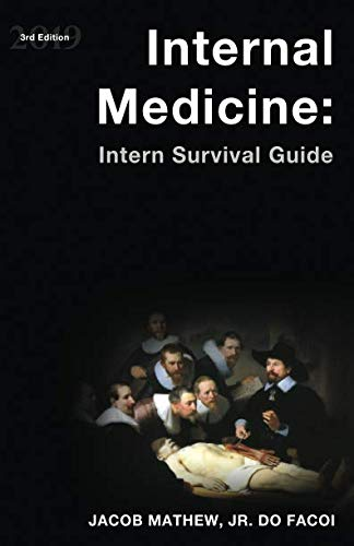 Internal Medicine: Intern Survival Guide