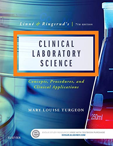 Linne & Ringsrud's Clinical Laboratory Science: Concepts, Procedures, and Clinical Applications