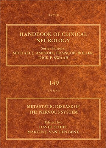 Metastatic Disease of the Nervous System, Volume 149 (Handbook of Clinical Neurology)