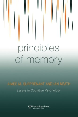 Principles of Memory (Essays in Cognitive Psychology)