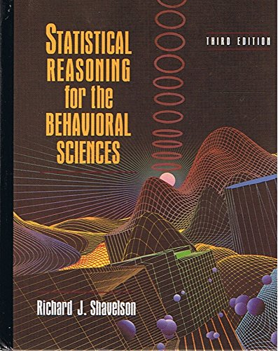 Statistical Reasoning for the Behavioral Sciences (3rd Edition)