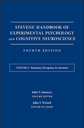 Stevens' Handbook of Experimental Psychology and Cognitive Neuroscience, Sensation, Perception, and Attention (Volume 2)