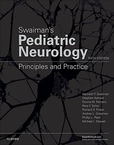 Swaiman's Pediatric Neurology: Principles and Practice