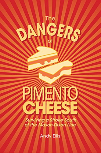 The Dangers of Pimento Cheese: Surviving a Stroke South of the Mason-Dixon Line