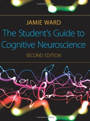 The Student's Guide to Cognitive Neuroscience. 2nd Edition by Ward. Jamie ( 2010 ) Paperback