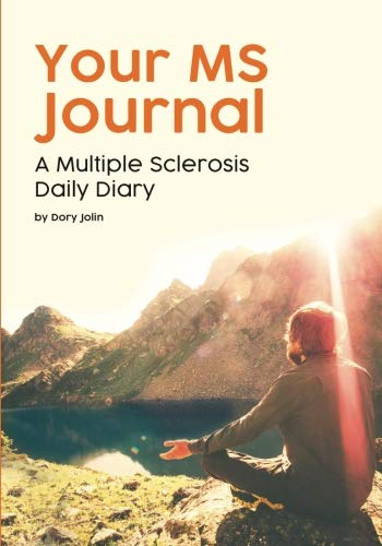 Your MS Journal: A Multiple Sclerosis Daily Diary