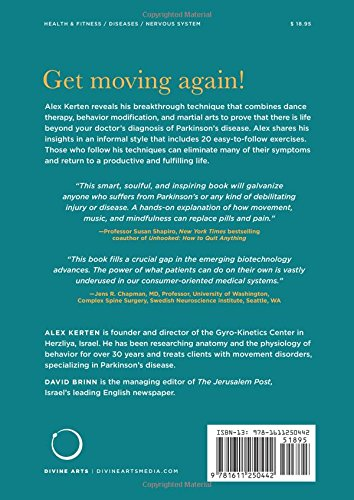 Goodbye Parkinson's, Hello life!: The Gyro–Kinetic Method for Eliminating Symptoms and Reclaiming Your Good Health