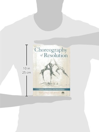 The Choreography of Resolution: Conflict, Movement, and Neuroscience