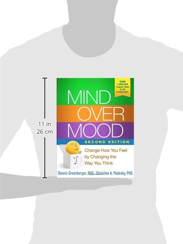 Mind Over Mood, Second Edition: Change How You Feel by Changing the Way You Think