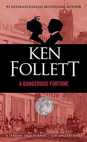 A Dangerous Fortune: A Novel