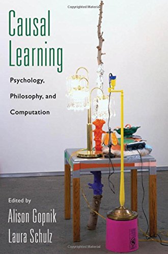 Causal Learning: Psychology, Philosophy, and Computation (Oxford Series in Cognitive Development)