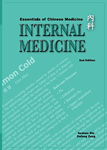 Essentials of Chinese Medicine: Internal Medicine