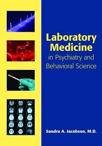 Laboratory Medicine in Psychiatry and Behavioral Science by Sandra A. (2011-08-31)
