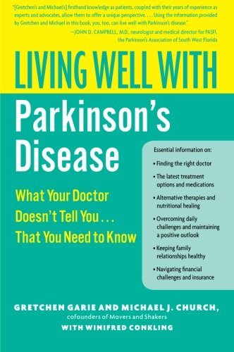 Living Well with Parkinson's Disease: What Your Doctor Doesn't Tell You. . . .That You Need to Know (Living Well (Collins))