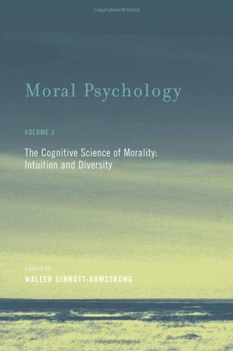 Moral Psychology: The Cognitive Science of Morality: Intuition and Diversity (A Bradford Book Book 2)