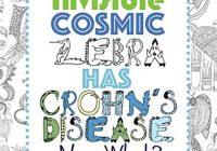 My Invisible Cosmic Zebra Has Crohn's Disease—Now What?