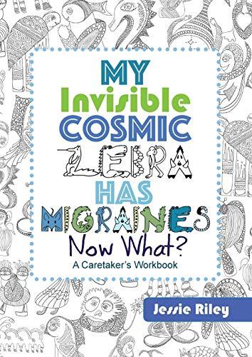 My Invisible Cosmic Zebra Has Migraines—Now What?