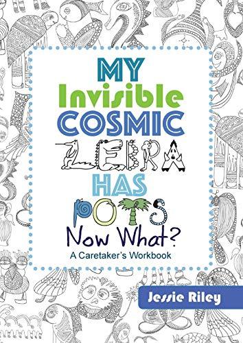 My Invisible Cosmic Zebra Has POTS—Now What?