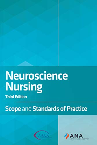 Neuroscience Nursing Scope and Standards of Practice, 3rd Edition