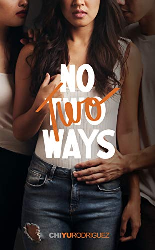 No Two Ways: (an F/F Romance) (Unboxed Book 1)