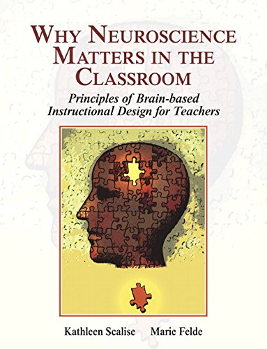 Why Neuroscience Matters in the Classroom (What's New in Ed Psych / Tests & Measurements)